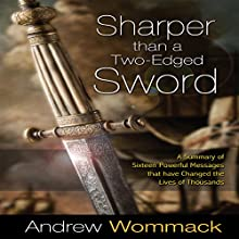 Sharper than a Two-Edged Sword (       UNABRIDGED) by Andrew Wommack Narrated by Jeremy Werner