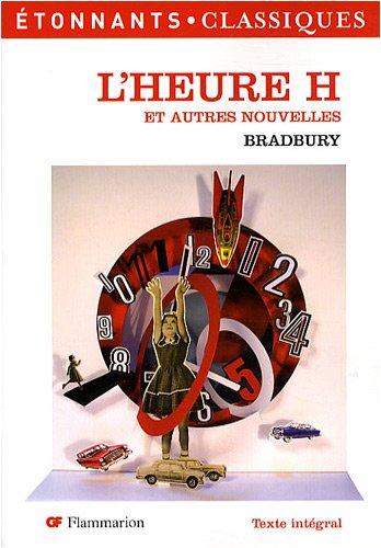 L'Heure H Et Autres Nouvelles (French Edition)