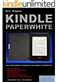 Kindle Paperwhite - Das umfassende Handbuch (German Edition)