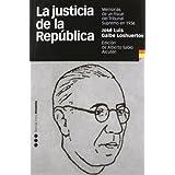 La justicia de la República: Memorias de un fiscal del Tribunal Supremo en 1936 (Historia (m.Pons))