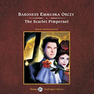The Scarlet Pimpernel | [Baroness Emmuska Orczy]