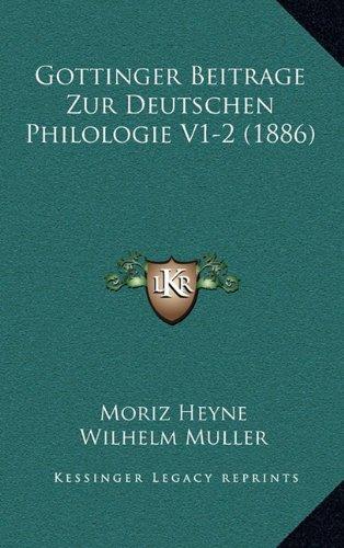 Gottinger Beitrage Zur Deutschen Philologie V1-2 (1886)
