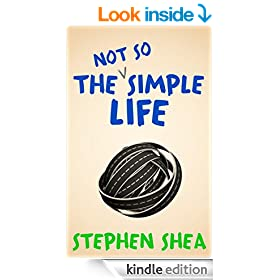 The Not So Simple Life (A Comedy)