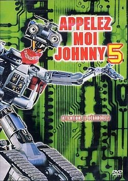 [MULTI] Appelez-moi Johnny 5 [DVDRiP - TRUEFRENCH]