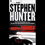 Night of Thunder (       UNABRIDGED) by Stephen Hunter Narrated by Buck Schirner