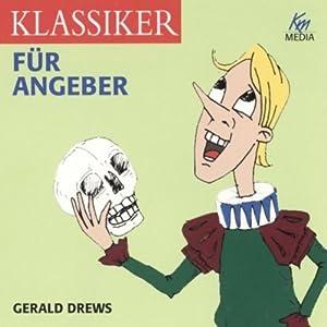 Klassiker für Angeber Hörbuch
