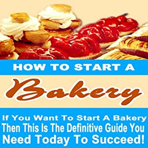 How to Start a Bakery Audiobook