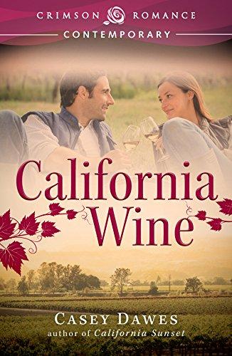 Book: California Wine (Crimson Romance) by Casey Dawes