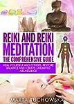 REIKI: Reiki and Reiki Meditation-The...