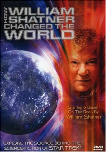 How William Shatner Changed the World (star trek)