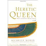 The Heretic Queen: A Novel ~ Michelle Moran