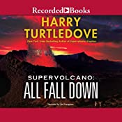 Supervolcano: All Fall Down | Harry Turtledove