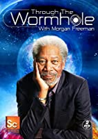 Through The Wormhole With Morgan Freeman from Discovery - Gaiam