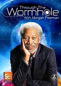 Through the Wormhole With Morgan Freeman