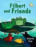 Filbert and Friends