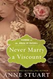 img - for Never Marry a Viscount (Scandal at the House of Russell, Book Three) book / textbook / text book