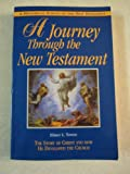 A Journey Through the New Testament: The Story of Christ and How He Developed the Church (0155054767) by Elmer L. Towns