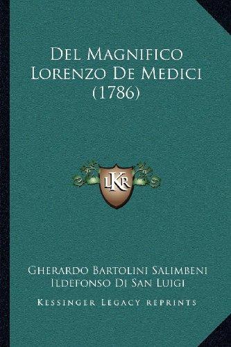 del Magnifico Lorenzo de Medici (1786)