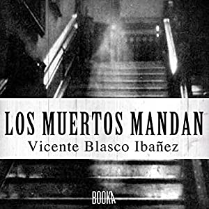 Los Muertos Mandan Audiobook