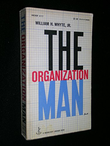 "the organization man by william whyte ""what is college after capitalism kills the organization man"" -- tressie mcmillan cottom does anyone remember the organization man the name is the title of a book by william whyte."