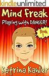 Books for Kids 9-12: MIND FREAK: Play...