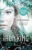 The Iron King (The Iron Fey - Book 1) by Julie Kagawa