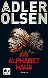Das Alphabethaus: Roman