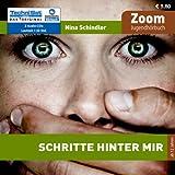 Schritte hinter mir - Jugend-Hörbuch - gelesen von Birgit Becker