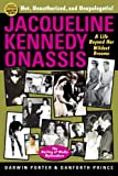img - for Jacqueline Kennedy Onassis: A Life Beyond Her Wildest Dreams (Blood Moon's Babylon Series) book / textbook / text book