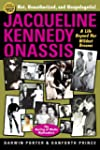 Jacqueline Kennedy Onassis: A Life Be...