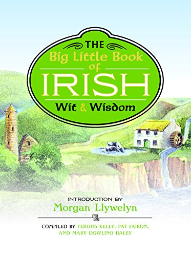The Big Little Book of Irish Wit & Wisdom
