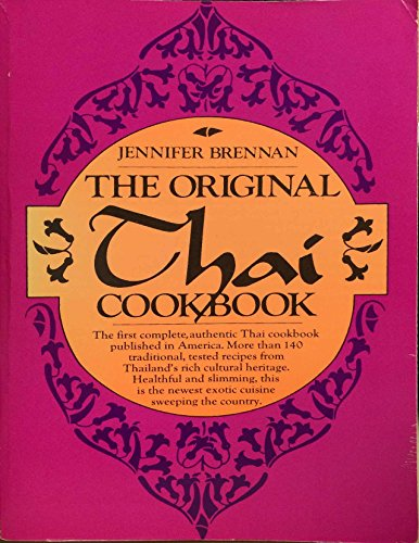 Original Thai Cookbook by Jennifer Brennan