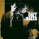 The Definitive Chet Bakerby Chet Baker