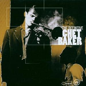 Definitive Chet Baker