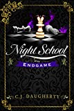 Night School: Endgame (Cimmeria Academy YA Thrillers Book 5)