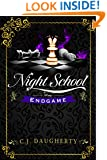 Night School: Endgame (Cimmeria Academy YA Thrillers Book 5)