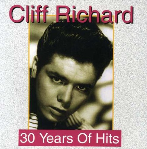 Cliff Richard - 30 YEARS OF HITS (UK Import) - Zortam Music