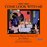 img - for Discovering African American Art for Children (Come Look With Me) book / textbook / text book