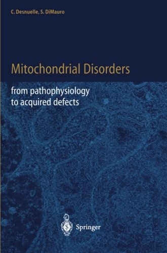 Mitochondrial Disorders: From Pathophysiology To Acquired Defects
