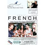 Smart French: Beginner Level - Learn French from Real French People (Audio CDs)by Christian Aubert