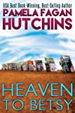 Heaven to Betsy (Emily) (Volume 1)