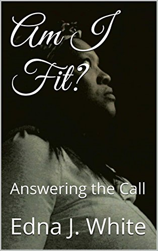 Am I Fit?: Answering the Call