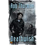 Deathwish (Cal and Niko)von &#34;Rob Thurman&#34;