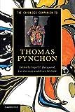 The Cambridge Companion to Thomas Pynchon (Cambridge Companions to Literature)