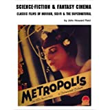 Science-Fiction & Fantasy Cinema: Classic Films of Horror, Sci-Fi & the Supernaturalby John Howard Reid