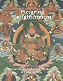 img - for Picturing Enlightenment: Tibetan Tangkas in the Mead Art Museum at Amherst College book / textbook / text book