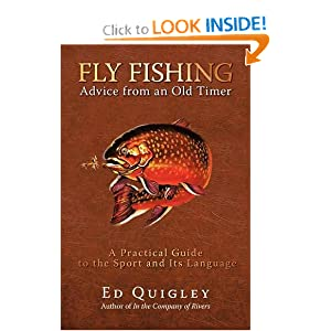 Fly fishing advice from an old timer a practical guide to for Best fly fishing books