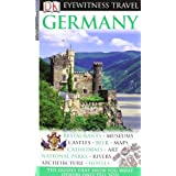 "DK Eyewitness Travel Guide: Germany: Restaurants - Museums - Castles - Beer - Maps - Cathedrals - Art - National Parks - Rivers - Architekture - Hotelsvon ""Joanna Egert-Romanowskiej"""