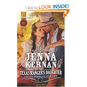 The Texas Ranger's Daughter (Harlequin Historical) Jenna Kernan