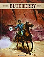 Blueberry : Intégrale, tome 1